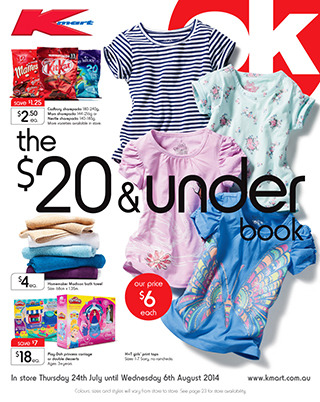 Kmart catalogue the $20 and under,  on selected  women's, men's, kids clothing and more home appliances