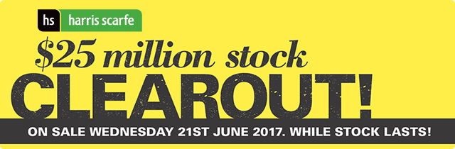 $25 Million Stock Clearout! - Harris Scarfe