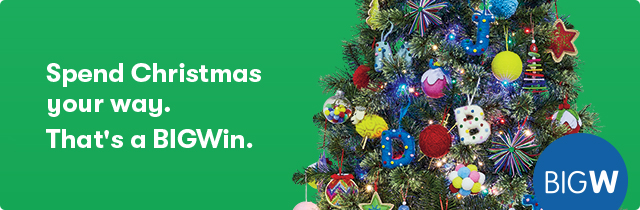 Spend Christmas Your Way  - BigW