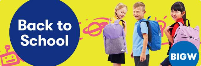 Back To School  - Big W