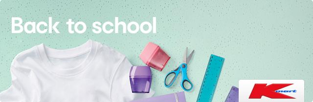 Back to School - Kmart