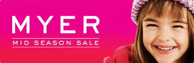 Mid Season Sale - Myer