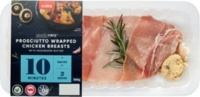 Coles-Made-Easy-Prosciutto-Wrapped-Chicken-Breasts-with-Mushroom-Butter-360g on sale