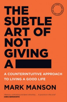 The-Subtle-Art-of-Not-Giving-a-A-Counterintuitive-Approach-to-Living-a-Good-Life on sale