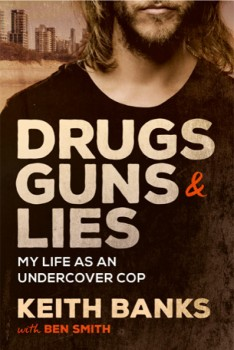 NEW-Drugs-Guns-Lies-My-Life-as-an-Undercover-Cop on sale